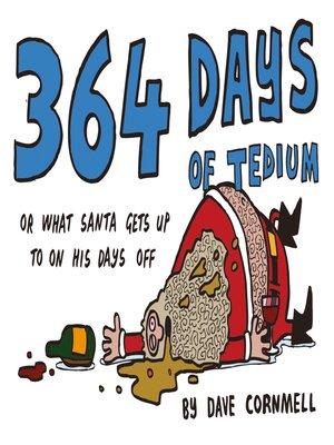 cover image of 364 Days of Tedium
