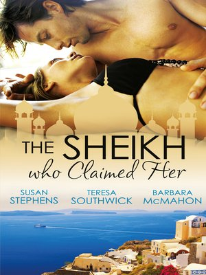 cover image of The Sheikh Who Claimed Her