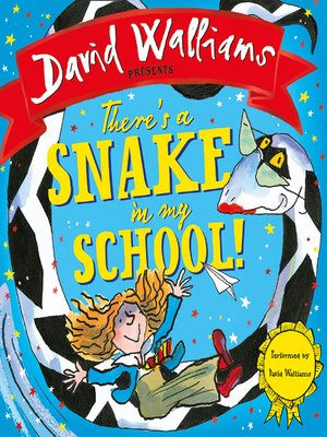 cover image of There's a Snake in My School!