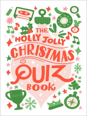 cover image of The Holly Jolly Christmas Quiz Book