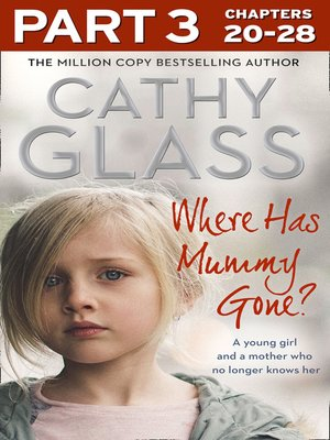 cover image of Where Has Mummy Gone?, Part 3 of 3