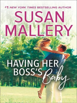 cover image of Having Her Boss's Baby