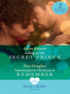 cover image of Falling For the Secret Prince / Neurosurgeon's Christmas to Remember