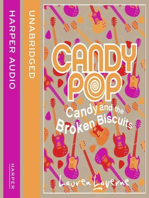 cover image of Candy and the Broken Biscuits