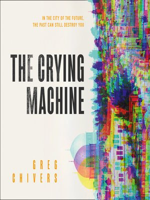 cover image of The Crying Machine