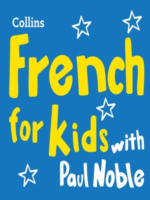 cover image of French for Kids with Paul Noble