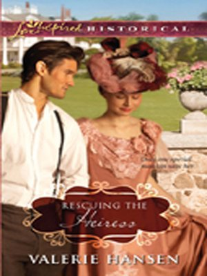 cover image of Rescuing the Heiress