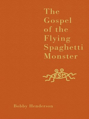 cover image of The Gospel of the Flying Spaghetti Monster