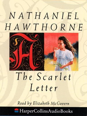 "Critical Essay: ""The Scarlet Sin: Analyzing Secrets in ""The Scarlet Letter"""""