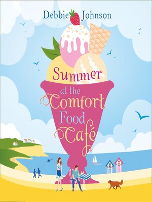 cover image of Summer at the Comfort Food Cafe (The Comfort Food Cafe, Book 1)