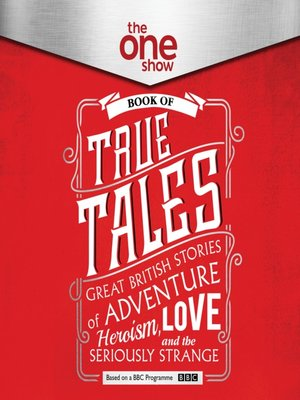 cover image of The One Show Book of True Tales