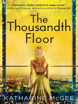 The Dazzling Heights (Thousandth Floor) book pdf
