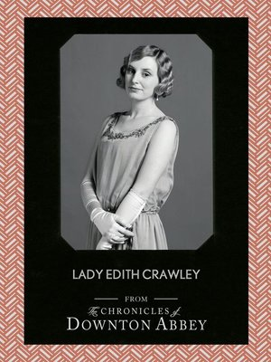 cover image of Lady Edith Crawley (Downton Abbey Shorts, Book 5)