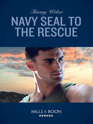 cover image of Navy Seal to the Rescue