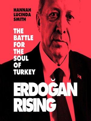 cover image of Erdogan Rising