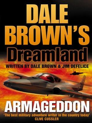 Dale browns dreamlandseries overdrive rakuten overdrive armageddon dale browns dreamland series fandeluxe Document