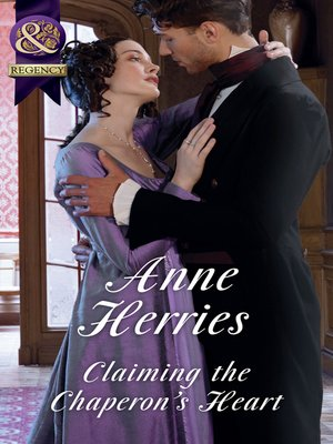cover image of Claiming the Chaperon's Heart