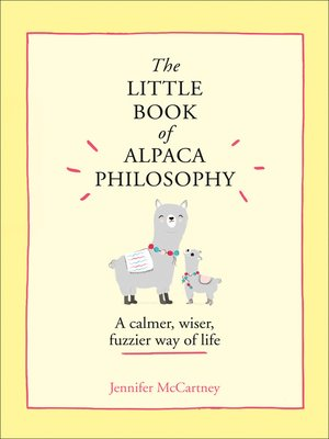cover image of The Little Book of Alpaca Philosophy