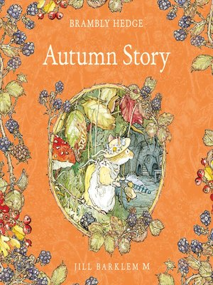 cover image of Autumn Story (Brambly Hedge)