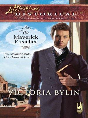 cover image of The Maverick Preacher