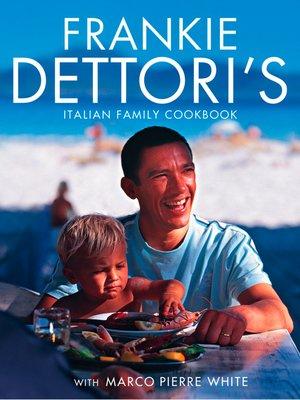 cover image of Frankie Dettori's Italian Family Cookbook