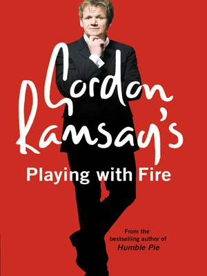 cover image of Gordon Ramsay's Playing with Fire