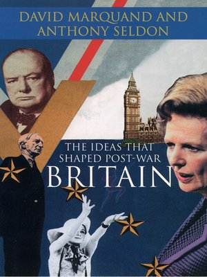 cover image of The Ideas That Shaped Post-War Britain