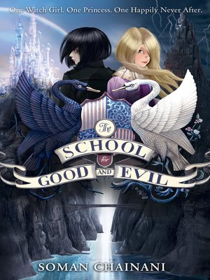 cover image of The School for Good and Evil