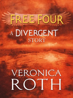 cover image of Free Four: Tobias Tells the Story