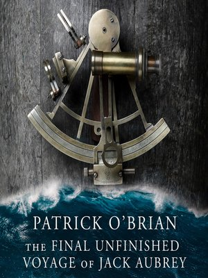 cover image of The Final, Unfinished Voyage of Jack Aubrey