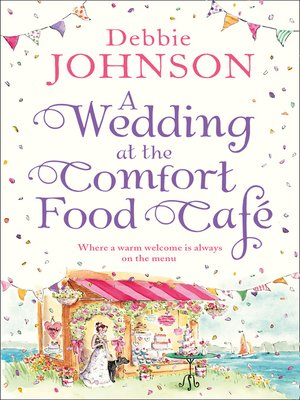 cover image of A Wedding at the Comfort Food Cafe