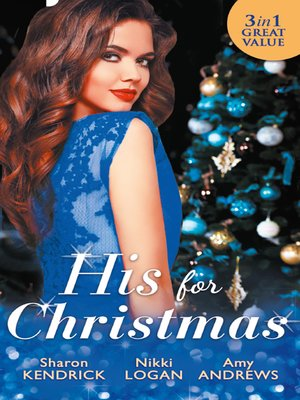 cover image of His For Christmas: Christmas in Da Conti's Bed / His Until Midnight / The Most Expensive Night of Her Life