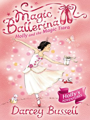 cover image of Holly and the Magic Tiara