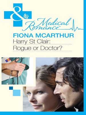 cover image of Harry St Clair: Rogue or Doctor?