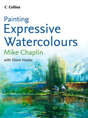 cover image of Painting Expressive Watercolours