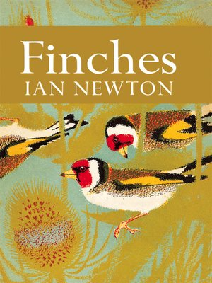 cover image of Finches (Collins New Naturalist Library, Book 55)