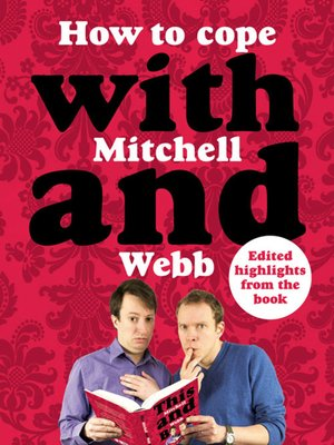 cover image of How to Cope with Mitchell and Webb