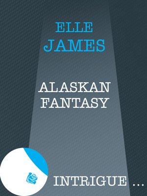 cover image of Alaskan Fantasy
