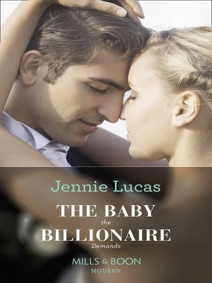 cover image of The Baby the Billionaire Demands