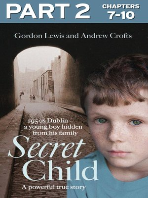 cover image of Secret Child, Part 2 of 3