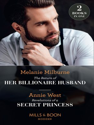 cover image of The Return of Her Billionaire Husband / Revelations of a Secret Princess