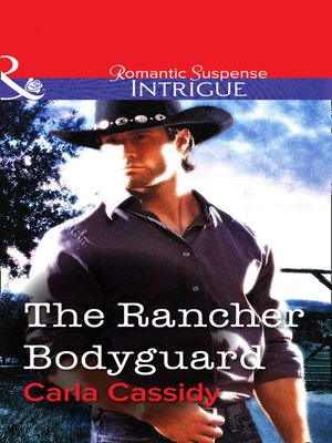cover image of The Rancher Bodyguard