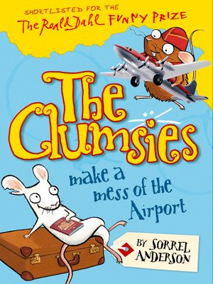 cover image of The Clumsies Make a Mess of the Airport