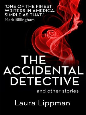 The Accidental Detective And Other Stories By Laura border=
