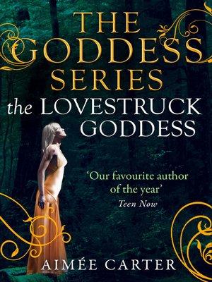 cover image of The Lovestruck Goddess