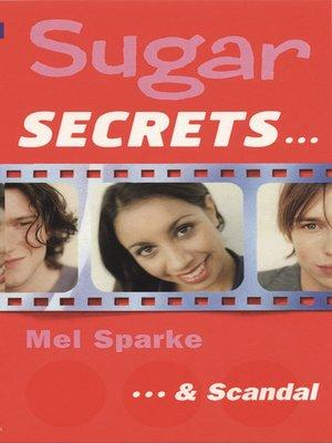 cover image of Sugar Secrets…& Scandal