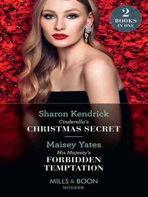cover image of Cinderella's Christmas Secret / His Majesty's Forbidden Temptation