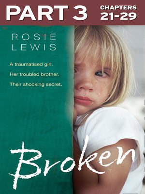 cover image of Broken, Part 3 of 3