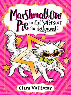 cover image of Marshmallow Pie the Cat Superstar in Hollywood
