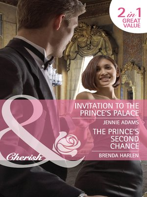 cover image of Invitation to the Prince's Palace / The Prince's Second Chance